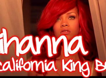 Rihanna – California King Bed mit Lyrics